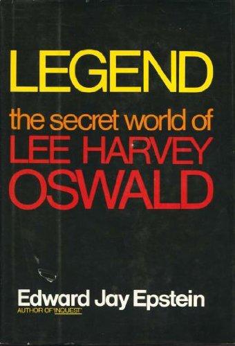 Read Online Legend: The Secret World of Lee Harvey Oswald PDF