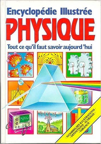Livre Encyclopédie illustrée de physique pdf