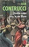 Double crime dans la rue Bleue par Contrucci