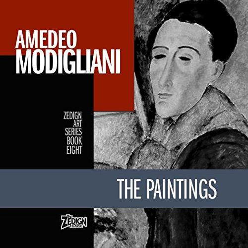 Read Online Amedeo Modigliani - The Paintings (Zedign Art Series) pdf