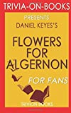 Trivia: Flowers for Algernon by Daniel Keyes (Trivia-On-Books)
