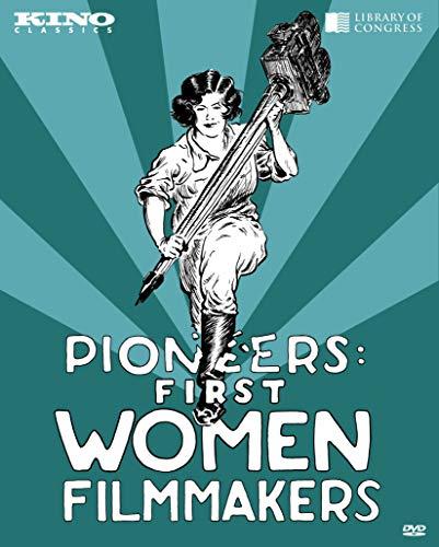 Pioneers: First Women Filmmakers by Kino Lorber