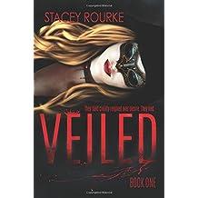 Veiled (Volume 1)