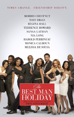 THE BEST MAN HOLIDAY - Movie Poster - Double-Sided - 27x40 - Original - NIA LONG - TERRENCE HOWARD - MORRIS CHESTNUT - TAYE DIGGS - MONICA CALHOUN - SANAA LATHAN