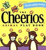 The Cheerios Animal Play Book, Lee Wade, 0689830149