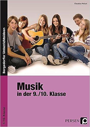 Musik in der 9./10. Klasse: Amazon.de: Claudius Netzel: Bücher