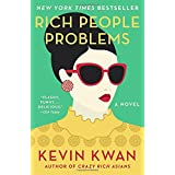 Rich People Problems: A Novel (Crazy Rich Asians Trilogy)