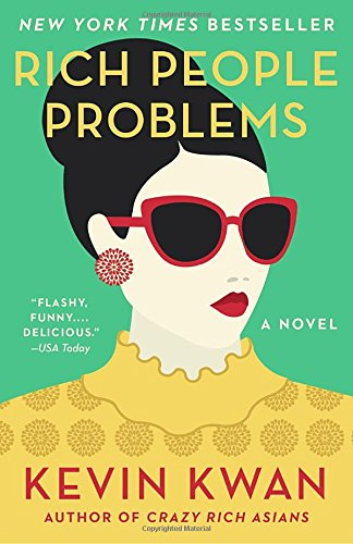 Book cover from Rich People Problems: A Novel (Crazy Rich Asians Trilogy) by Kevin Kwan