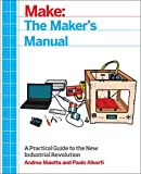 The Maker's Manual, Aliverti, Paolo and Maietta, Andrea, 145718592X