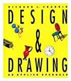 Design and Drawing, Richard L. Shadrin, 0871922436