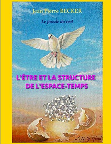 L'Etre et la structure de l'espace-temps  [Becker, Jean Pierre] (Tapa Blanda)