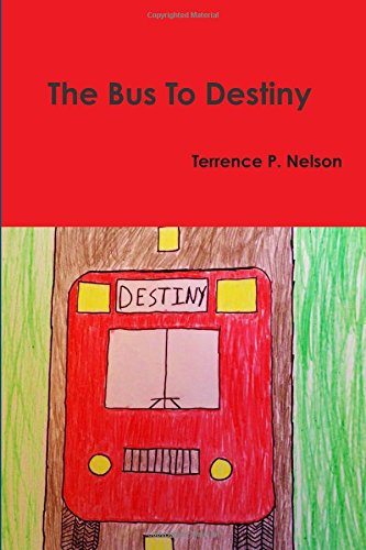 Download The Bus To Destiny ebook