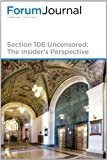 Section 106 Uncensored : The Insiders Perspective, Stephanie Meeks, Milford Wayne Donaldson, FAIA, Don Klima, Amos J. Loveday, Jr., Beth L. Savage, Andrea C. Ferster, Kiersten Faulkner, Craig Potts, Alan Downer, Paul Brandenburg, Leslie E. Barras, 0891330003