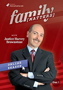 Family Matters with Justice Harvey Brownstone Online Season, Episodes 1 & 2