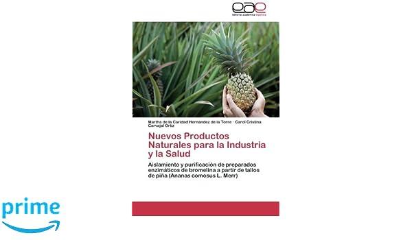 Nuevos Productos Naturales para la Industria y la Salud ...