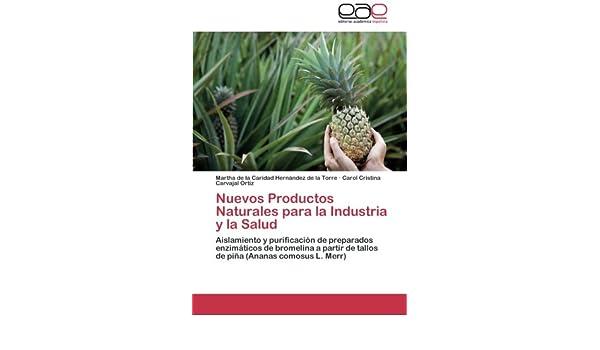 Nuevos Productos Naturales para la Industria y la Salud: Aislamiento ...