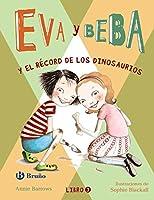 Eva y Beba # 3 Y el récord de los dinosaurios