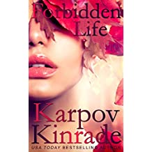 Forbidden Life (The Forbidden Trilogy Book 3)