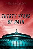 Book cover image for Thirty Years of Rain