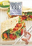 img - for The Classic 1000 Low Fat Recipes (Classic 1000 Cookbook) book / textbook / text book