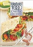 The Classic 1000 Low-Fat Recipes, Carolyn Humphries, 0572028040