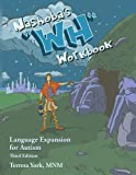 Nashoba's ''WH'' Workbook: Language Expansion for Autism, Third Edition