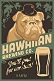 Hawaii - Hawaiian Brewing Co - Bulldog - Retro Stout Beer Ad (24x36 SIGNED Print Master Giclee Print w/ Certificate of Authenticity - Wall Decor Travel Poster)
