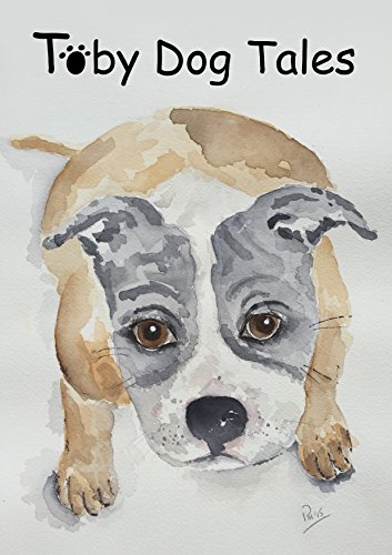 (Toby Dog Tales (Toby Dog Series Book)