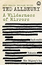 A Wilderness of Mirrors