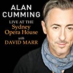 Alan Cumming Live at the Sydney Opera House with David Marr: Free Download