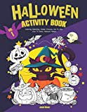 #1: Halloween Activity Book VOL.1: Coloring, Matching, Hidden Pictures, Dot To Dot, How To Draw, Hallowen Masks (Halloween Childrens Books)