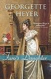 Faro's Daughter (Regency Romances)