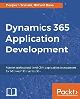 Dynamics 365 Application Development Front Cover