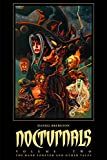 Nocturnals Volume 2: The Dark Forever & Other Tales (Nocturnals 2)