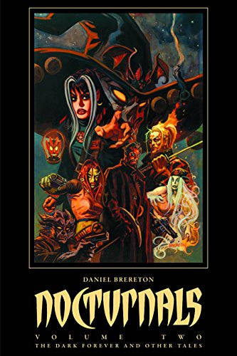 Nocturnals Volume 2: The Dark Forever & Other