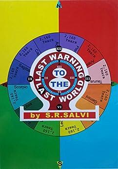 Last Warning To The Last World by [Salvi, Shashikant]