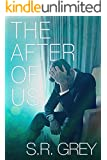 The After of Us: A Judge Me Not Spin-off Novel