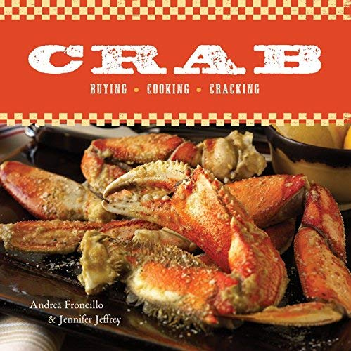 Crab: Buying, Cooking, Cracking: A Cookbook (Best Whisky Brands For Health)