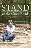 Stand at the Cross Roads, Hilda Hellums Baker, 1628543094