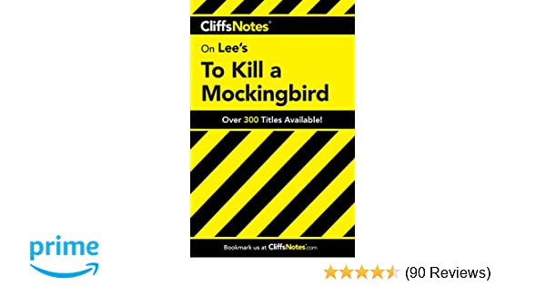 The Yellow Wallpaper Character Analysis Essay Amazoncom On Lees To Kill A Mockingbird Cliffs Notes   Cliffs Tamara Castleman Harper Lee Books High School Senior Essay also Essay Examples For High School Students Amazoncom On Lees To Kill A Mockingbird Cliffs Notes  Business Essay Sample