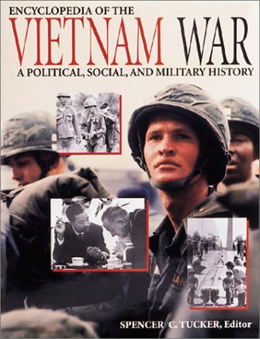 Encyclopedia of the Vietnam War: A Political, Social, and Military History (3 Volumes) by Spencer C. Tucker (1998-09-01) by ABC-CLIO