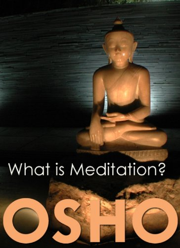 What is Meditation? by [Osho Media International]