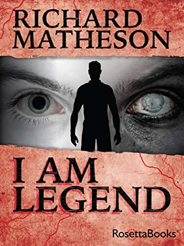 Save 74% on the genre-defining classic of horror sci-fi that inspired three films!  I Am Legend  by Richard Matheson