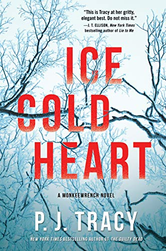 Ice Cold Heart: A Monkeewrench Novel by [Tracy, P. J.]