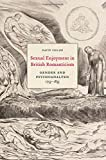 Sexual Enjoyment in British Romanticism: Gender and Psychoanalysis, 1753-1835