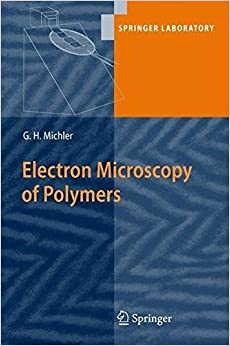 Book Electron Microscopy of Polymers (Springer Laboratory) by Goerg H. Michler (2008-08-27)