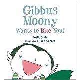Gibbus Moony Wants to Bite You!