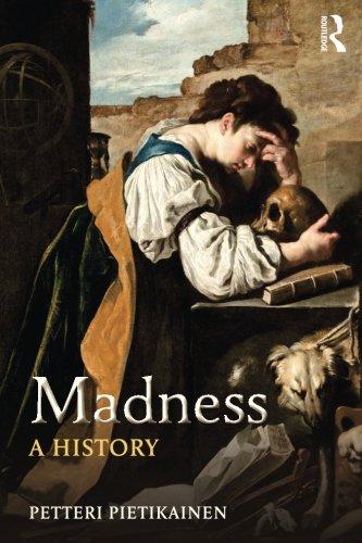 Madness: A History