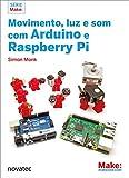 capa de Movimento, Luz e Som com Arduino e Raspberry Pi