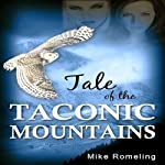 Tale of the Taconic Mountains | Mike Romeling